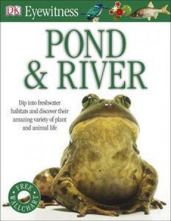 DK Eyewitness: Pond & River by Various