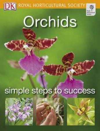 Orchids: Simple Steps to Success by Various
