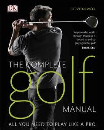 The Complete Golf Manual by Steve Newell