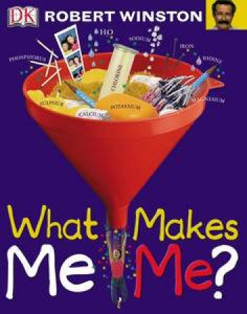 What Makes Me Me? by Robert Winston