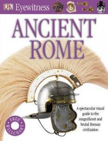 DK Eyewitness: Ancient Rome by Kindersley Dorling