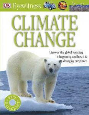 Climate Change: Eyewitness Guide by Kindersley Dorling