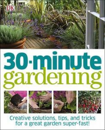 30 Minute Gardening by Various