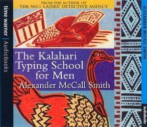The Kalahari Typing School For Men CD by Alexander McCall Smith