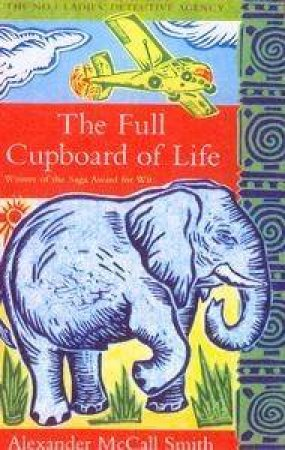 The Full Cupboard of Life CD by Alexander McCall Smith