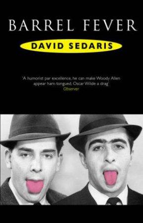 Barrel Fever - CD by David Sedaris