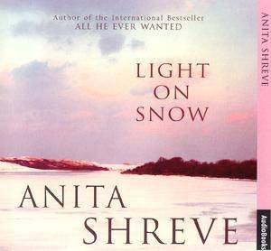 Light On Snow - CD by Anita Shreve