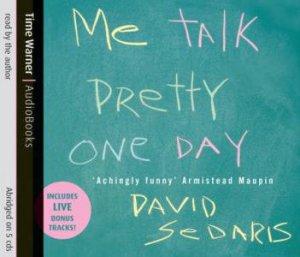 Me Talk Pretty One Day - Cd by David Sedaris