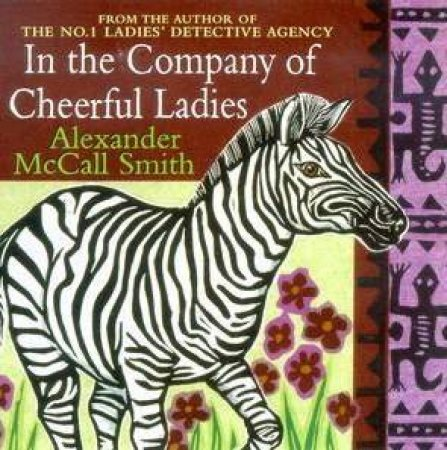In The Company Of Cheerful Ladies - CD by Alexander McCall Smith