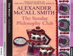 The Sunday Philosophy Club - CD by Alexander McCall Smith