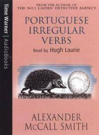 Portuguese Irregular Verbs - CD by Alexander McCall Smith