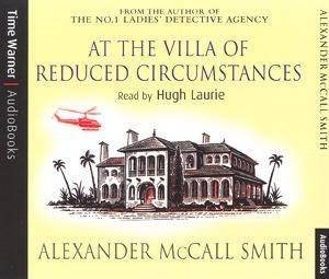 At The Villa Of Reduced Circumstances - CD by Alexander McCall Smith