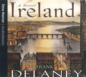 Ireland: A Novel - CD by Frank Delaney