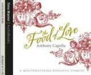 The Food Of Love - CD by Anthony Capella