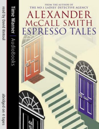 Espresso Tales - Cassette by Alexander McCall Smith