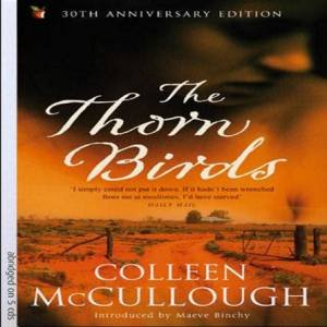 The Thorn Birds - CD by Colleen McCullough