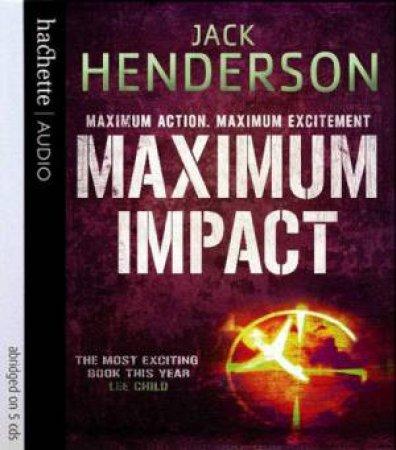 Maximum Impact (CD) by Jack Henderson