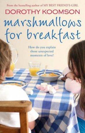 Marshmallows For Breakfast (CD) by Dorothy Koomson
