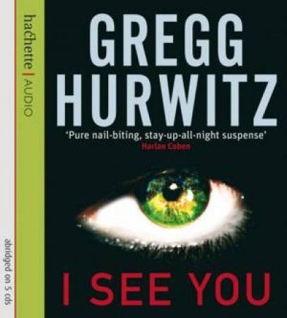 I See You - CD by Gregg Hurwitz