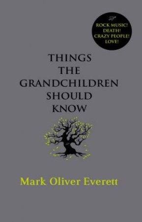 Things The Grandchildren Should Know (CD) by Mark Oliver Everett