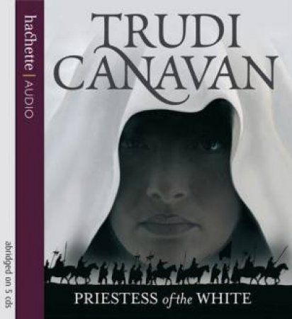 Priestess Of The White (CD) by Trudi Canavan