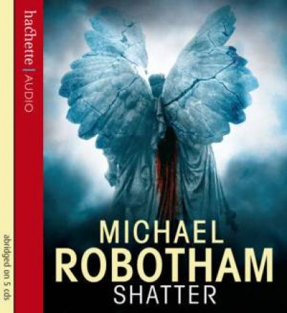Shatter (CD) by Michael Robotham