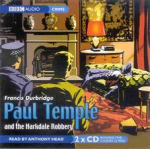 Paul Temple and the Harkdale Robbery - CD by Francis Durbridge