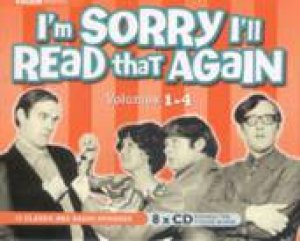 I'm Sorry I'll Read That Again: Vol 1 - 4 8XCD by Various