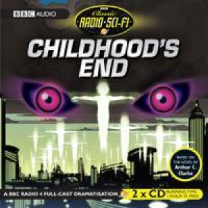 Childhood's End 2XCD by Arthur C. Clarke