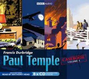 Paul Temple Casebook Volume 1 by Francis Durbridge