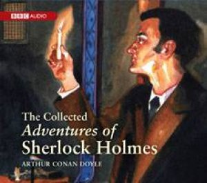 The Collected Adventures of Sherlock Holmes 12XCD by Arthur Doyle