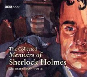 Collected Memoirs Of Sherlock Holmes 12XCD (slipcase) by Arthur Doyle