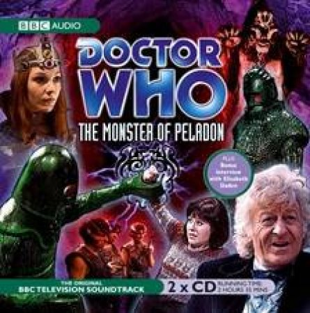 Doctor Who: The Monster Of Peladon by Brian Hayles