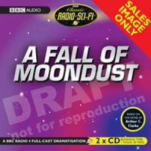 A Fall Of Moondust 2XCD by Arthur Clarke
