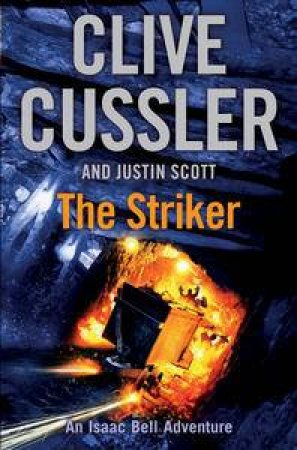 The Striker by Clive Cussler & Justin Scott