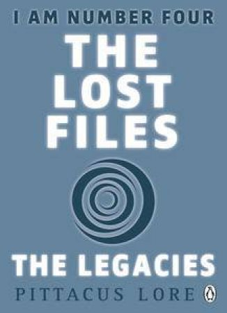 Lorien Legacies: The Lost Files: The Legacies