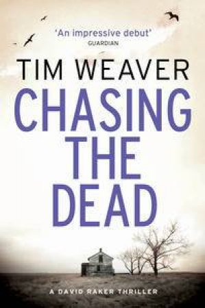 Chasing The Dead by Tim Weaver