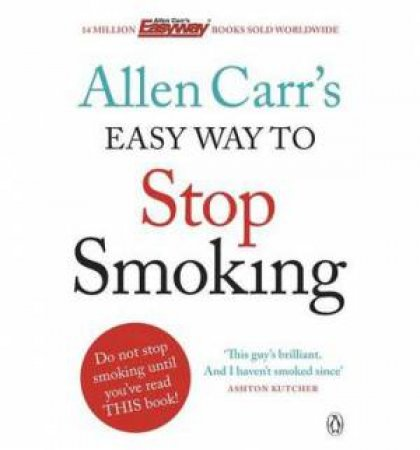 Easy Way To Stop Smoking by Allan Carr