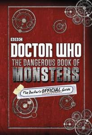 Doctor Who: The Dangerous Book of Monsters by Various