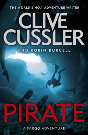 Pirate by Clive Cussler & Robin Burcell