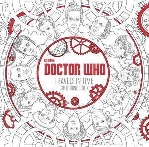 Doctor Who Travels In Time Colouring Book By Various