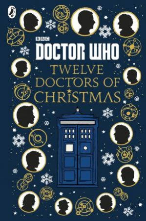 Doctor Who: Twelve Doctors Of Christmas by Various