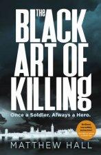 The Black Art Of Killing