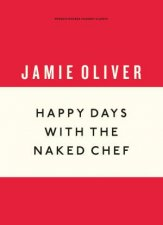 Happy Days With The Naked Chef