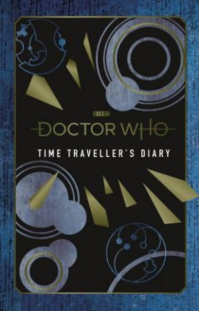 Doctor Who: Time Traveller's Diary by Various