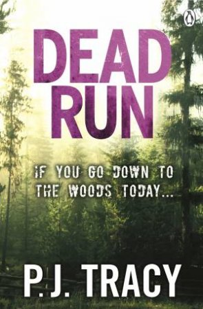 Dead Run by P J Tracy