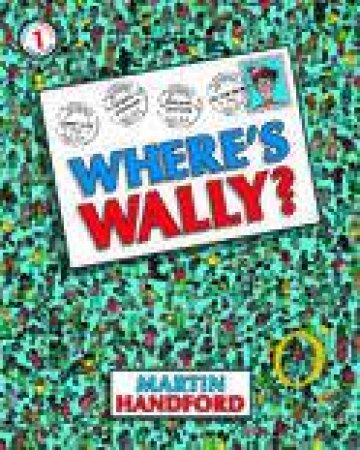 Where's Wally? (Classic Edition) by Martin Hanford
