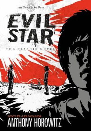 Evil Star by Anthony Horowitz & Tony Lee & Lee O'Connor