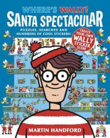 Where's Wally? Santa Spectacular by Martin Handford