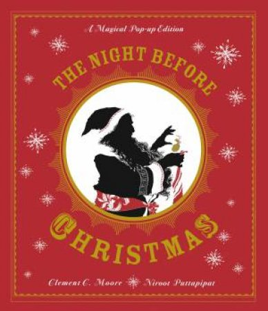 The Night Before Christmas by Clement C. Moore & Niroot Puttapipat